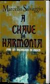 A Chave da Harmonia