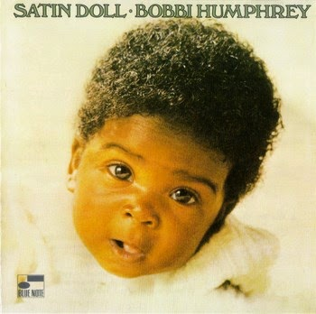 Bobbi Humphrey Satin Doll