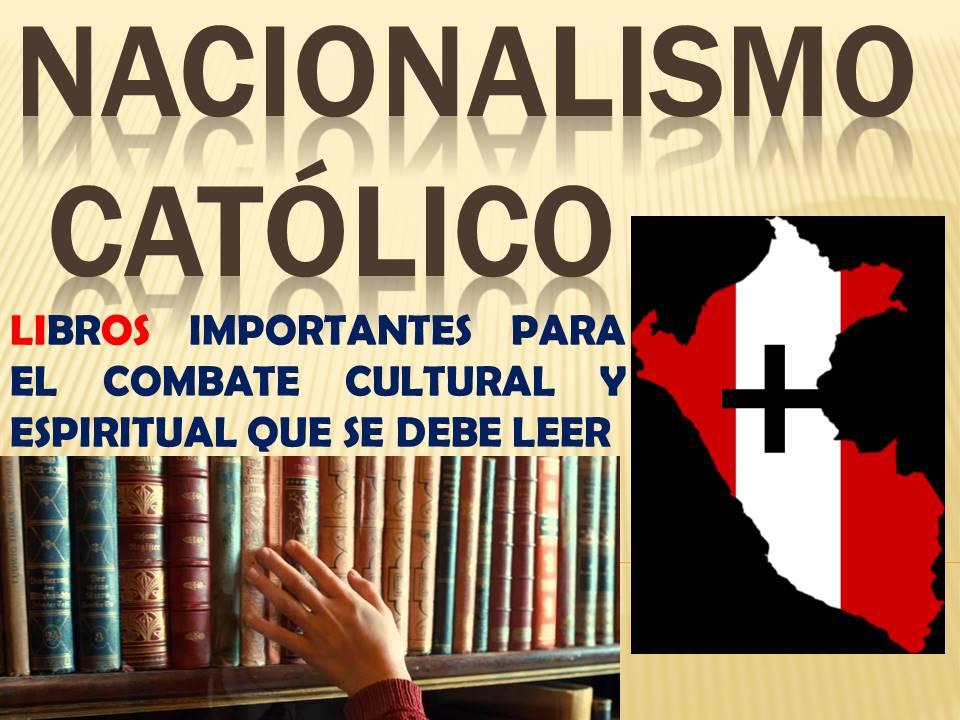 NACIONALISMO CATÓLICO BIBLIOTECA