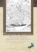 HABLANDO DE LEYENDAS - POEMAS PARA ESPAÑA