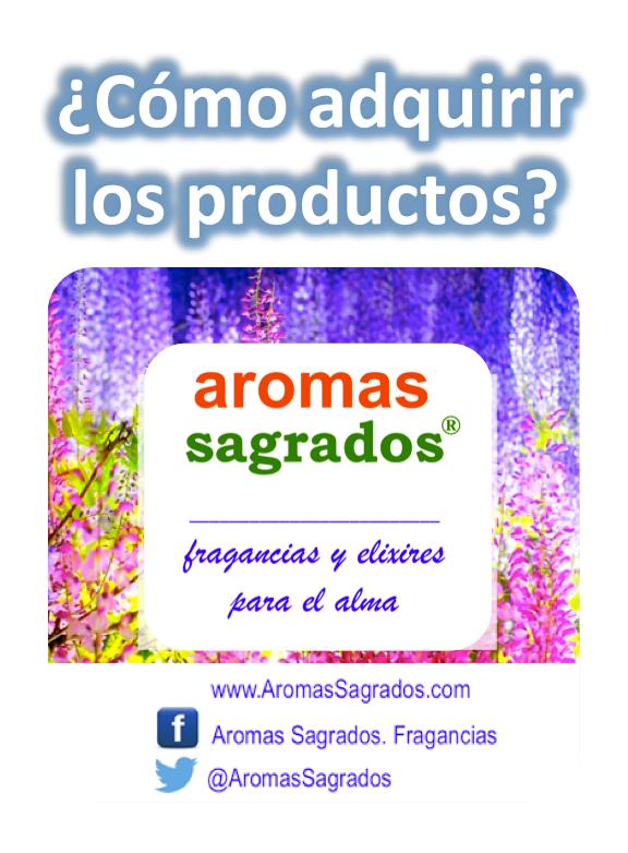 ¿Cómo adquirir los productos de Aromas Sagrados®?