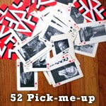 52 Pick me Up
