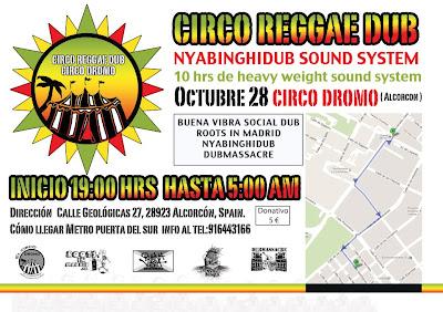 circodromo, circo reggae dub, alcorcon reggae, reggae madrid, dub madrid, Nyabinghi Dub, roots in madrid, dubmassacre, dub massacre, dub mass acre, buana vibra social dub