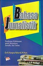 toko buku rahma: buku BAHASA JURNALISTIK, pengarang kunjana rahardi, penerbit ghalia indonesia