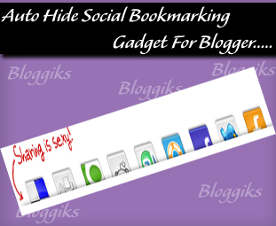 Sharing is Sexy Auto Hide Social Bookmarking Gadget For Blogger