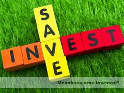 menabung atau investasi