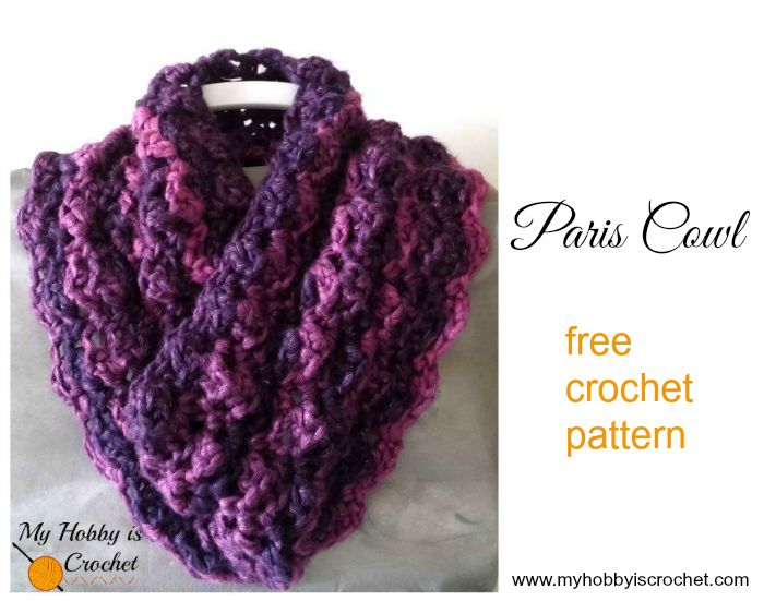 Free Crochet Patterns Cowls : My Hobby Is Crochet: Free Crochet Pattern: Paris Cowl My ...