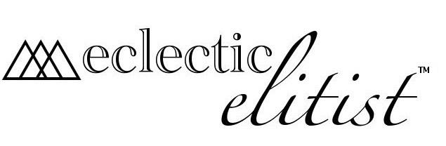 Eclectic Elitist