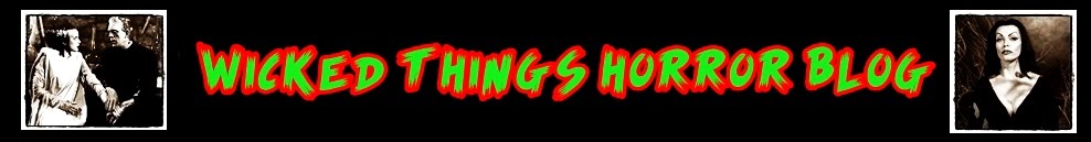 Wicked Things Horror Blog