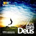 Ministrio Tempo de Crescer - A Ss Com Deus