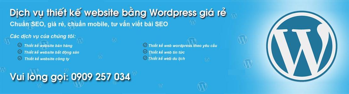Thiết kế website bằng wordress giá rẻ, chuẩn SEO