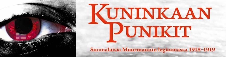 Kuninkaan punikit – suomalaiset Muurmannin legioonassa 1918-1919