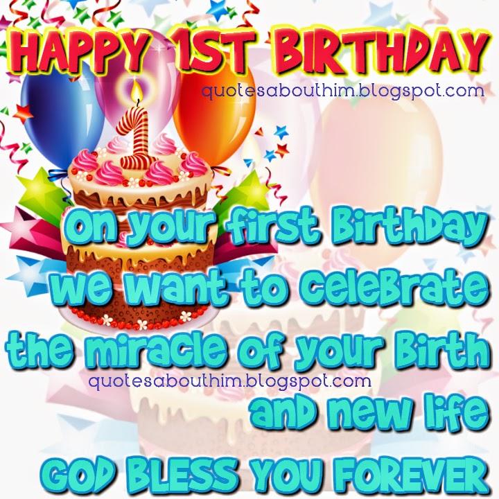 Happy 1st Birthday Inspirational Quotes Happy Birthday Cards