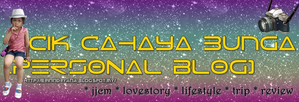Cik Cahaya Bunga [Personal Blog]