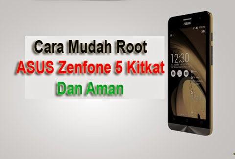 Cara Root Zenfone 5 Kitkat Dengan Mudah Terbaru