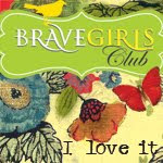 Brave Girl&#39;s Club