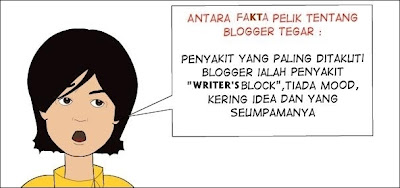 Blogger Tegar - Penyakit Yang Paling Ditakuti Ialah Writer's Block!