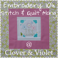 Embroidery 101: Stitch & Quilt Along