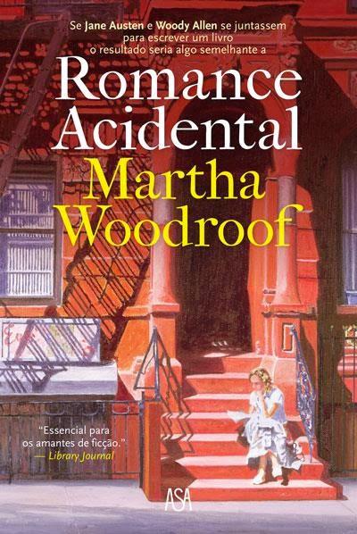 http://www.wook.pt/ficha/romance-acidental/a/id/16219826?a_aid=54ddff03dd32b