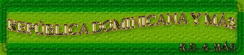 República Dominicana & Más