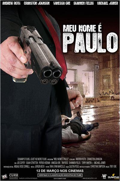Meu Nome é Paulo – Dublado (2013)