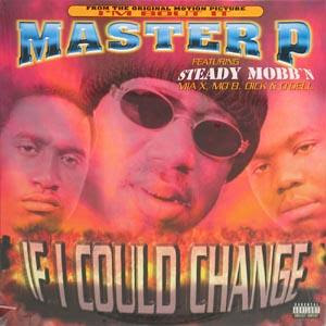 Master P – If I Could Change (Promo CDS) (1997) (320 kbps)