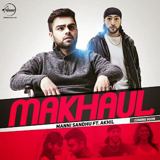 makhaul lyrics, mp3 download, & hd video manni sandhu speed records