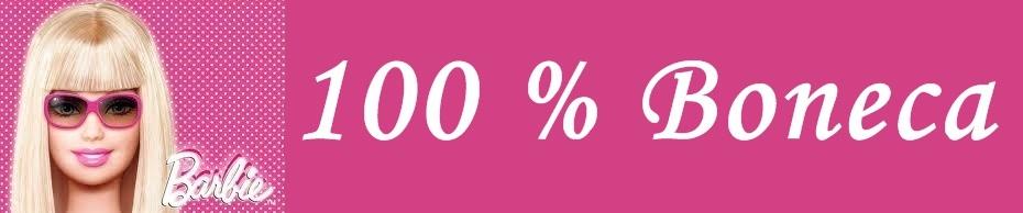 100%boneca