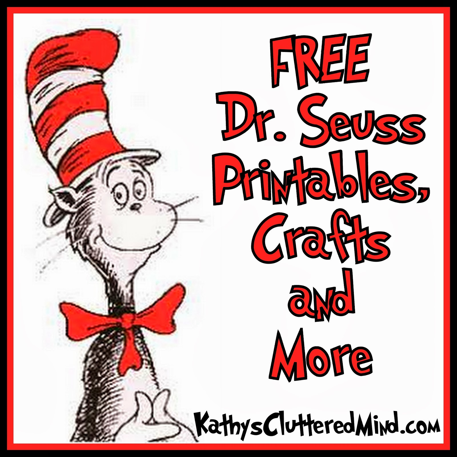 Kathys Cluttered Mind: FreeBEE Friday Link Up - FREE Dr. Seuss Resources