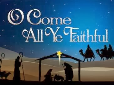 Hymns With A Message: O COME ALL YE FAITHFUL