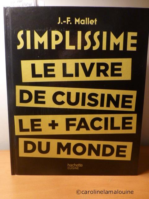 Carolinelamalouine simplissime le livre de cuisine le - Livre de cuisine facile ...