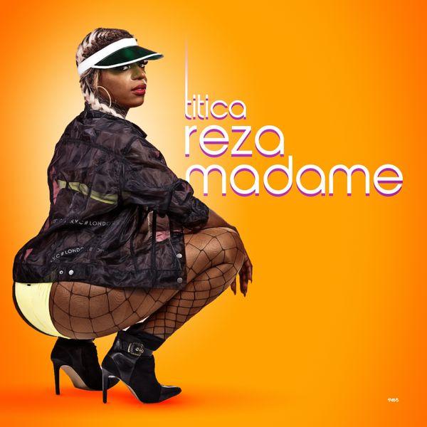 Titica- Reza Madame (Baixar)
