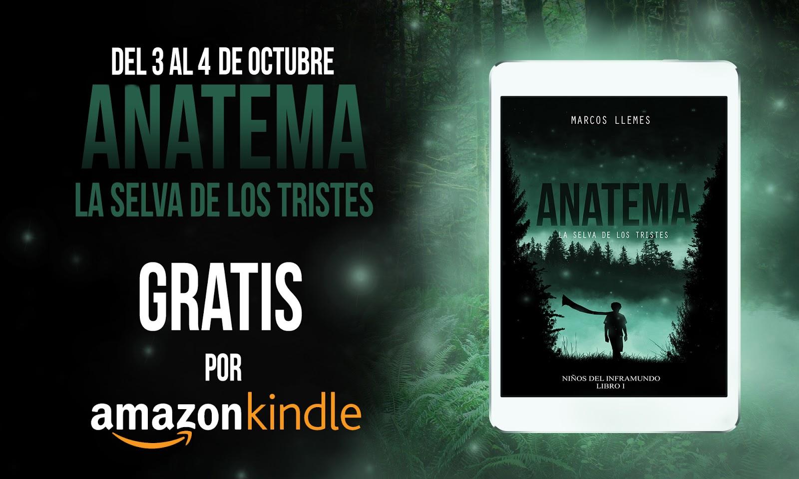 Anatema: la selva de los Tristes» GRATIS en Amazon Kindle - Marcos ...