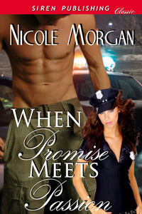 When Promise Meets Passion by Nicole Morgan