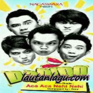 Dadido+ +Aca+Aca+Nehi+Nehi Free Download Mp3 Lagu Dadido   Aca Aca Nehi Nehi