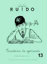 RUIDO 13