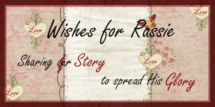 Wishes for Rassie