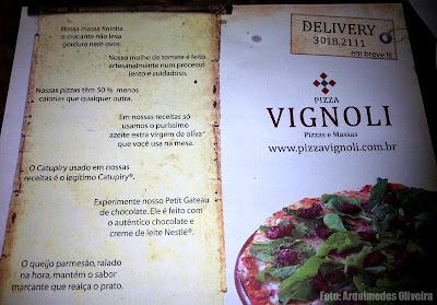 Pizza Vignoli: Diferenciais das pizzas