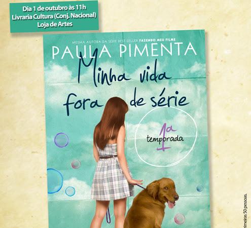 Lançamento de Minha Vida Fora de Série da Paula Pimenta em SP