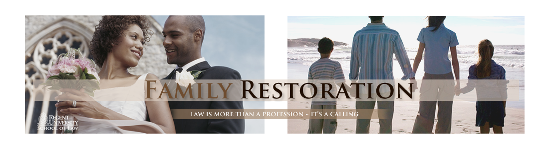 Regent Law Family Restoration