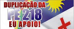 DUPLICAÇÃO DA PE 218 EU APOIO !