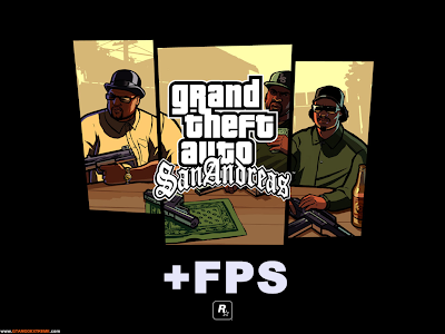 San Andreas FPS Increaser Para GTA San Andreas
