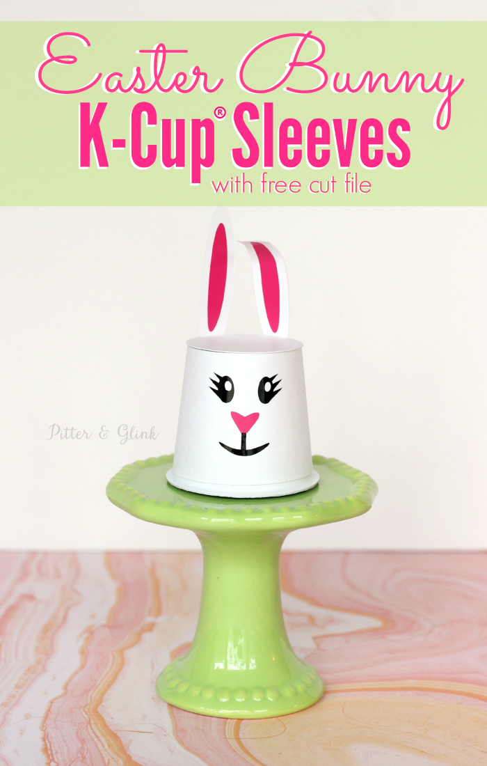 Easter Bunny K-Cup® Sleeves with Free Cut File pitterandglink.com