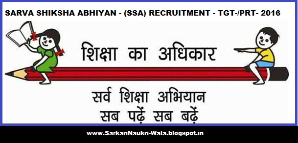 SARVA SHIKSHA ABHIYAN - (SSA) RECRUITMENT CONTRACT BASIS -TGT- PRT ...