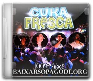 CD Cuka Fresca - 100% Você (2013)