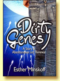 Dirty Genes by Esther Minskoff