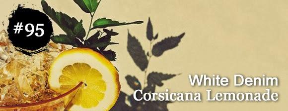 White Denim - Corsicana Lemonade
