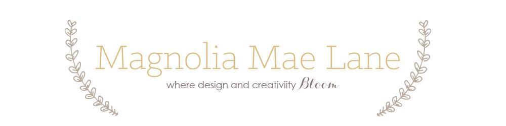 Magnolia Mae Lane