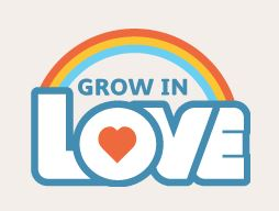 Grow in Love