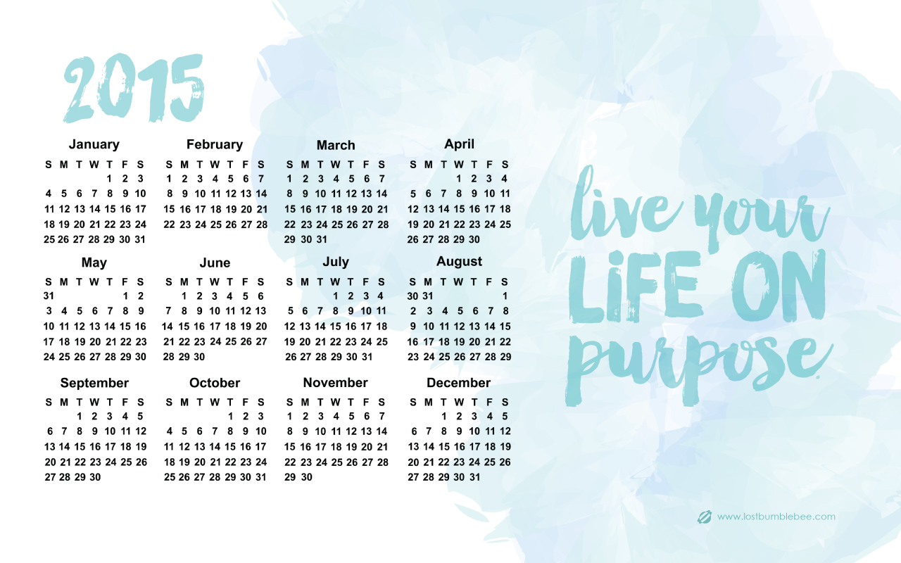LostBumblebee ©2015 LIVE YOUR LIFE ON PURPOSE DESKTOP WALL PAPER - Personal Use Only 1280x800px